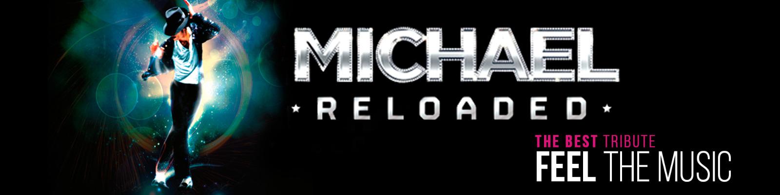 MICHAEL Reloaded